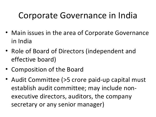 Regulatory framework for Corporate Governance in India