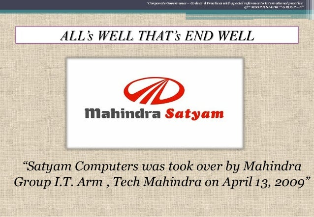 corporate governance review of satyam computer (editor's note: satyam is a corporate sponsor of india knolwedge@wharton) scandal at satyam: truth, lies and corporate governance knowledge@wharton.