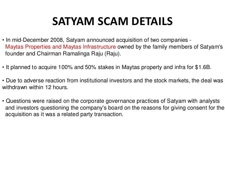 corporate governance satyam enron The satyam scandal was the largest accounting fraud in the history of corporate india and dubbed india's enron, a reference to the american energy company that collapsed due to a mammoth accounting scandal.