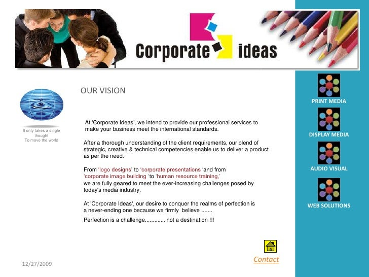 Corporate ideas india our vision print media at corporate ideas we intend to provide our professional services to it only takes a single make your business meet the m4hsunfo