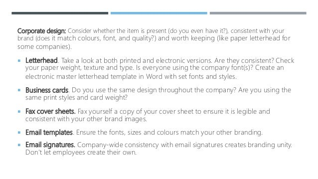  Website. Fonts and colours look different online. Does the logo on your website match your print logo?  Envelopes, invo...