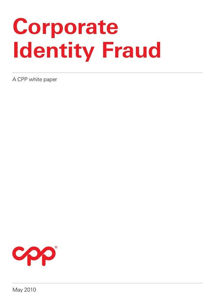 CorporateIdentity FraudA CPP white paperMay 2010