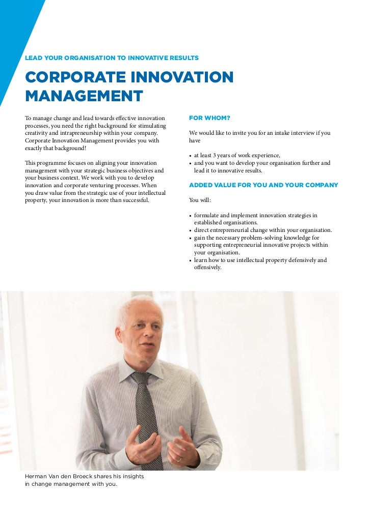 Lead your organisation to innovative resultsCorporate InnovationManagementTo manage change and lead towards effective inno...