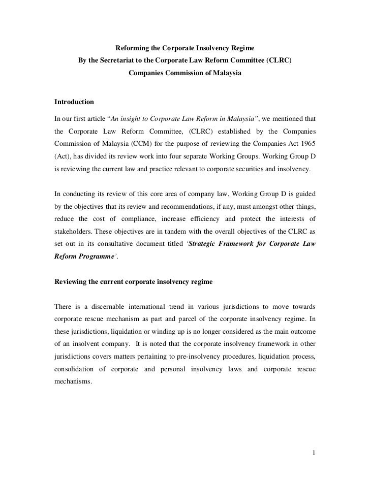 Reforming the Corporate Insolvency Regime        By the Secretariat to the Corporate Law Reform Committee (CLRC)          ...