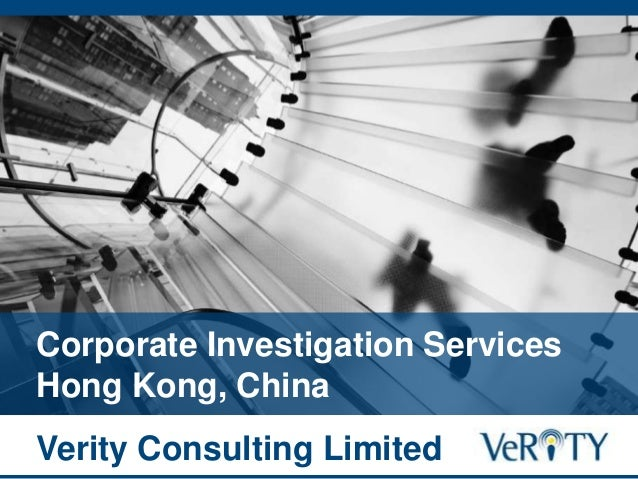 Corporate Investigation Services Hong Kong, China Verity Consulting Limited