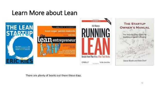 Learn More about Lean 72 There are plenty of books out there these days.