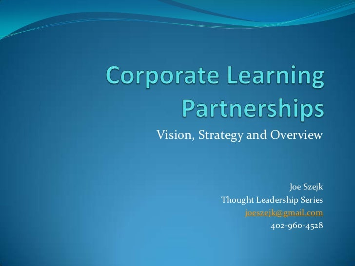 Vision, Strategy and Overview                           Joe Szejk           Thought Leadership Series                joesz...
