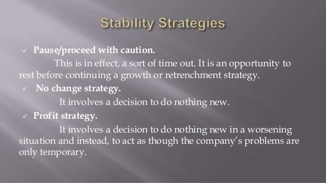  Turnaround strategy. This strategy emphasizes on the improvement of operational efficiency and is probably most appropri...
