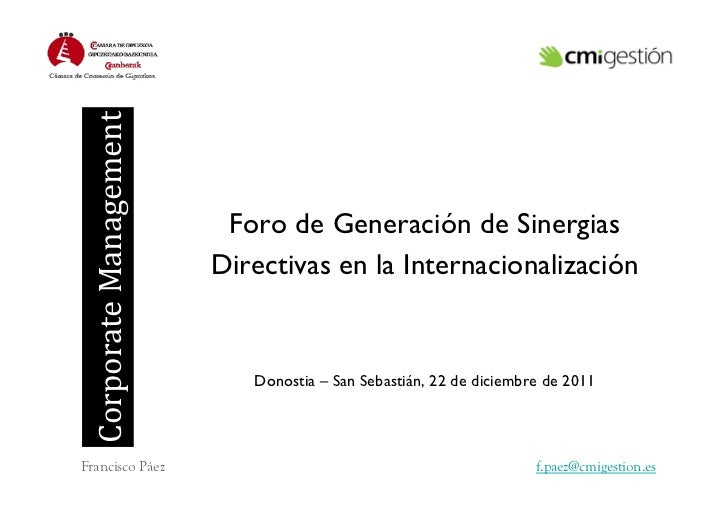 Corporate Management                                 Foro de Generación de Sinergias                               Dir...
