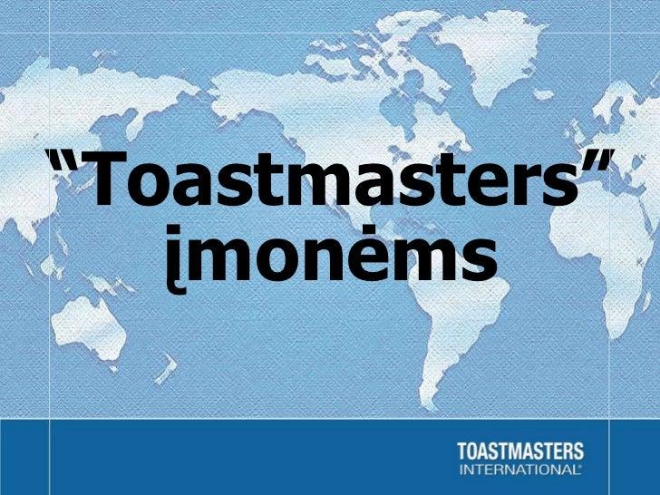 """"""" Toastmasters """" įmonėms"""