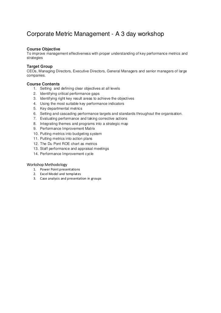 Corporate Metric Management - A 3 day workshopCourse ObjectiveTo improve management effectiveness with proper understandin...