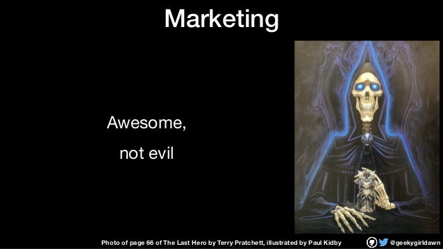 @geekygirldawn Marketing Awesome,  not evil Photo of page 66 of The Last Hero by Terry Pratchett, illustrated by Paul Kidby