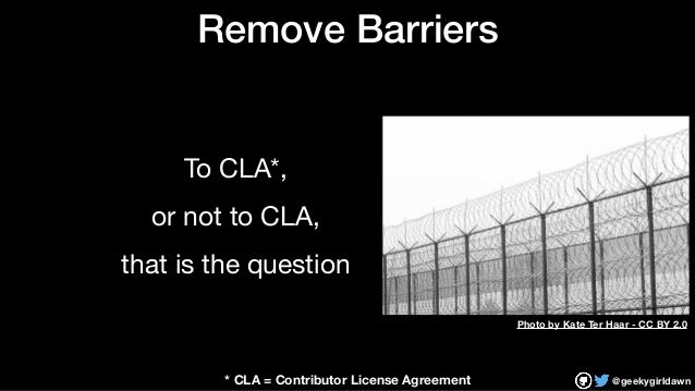 @geekygirldawn Remove Barriers To CLA*,   or not to CLA,  that is the question Photo by Kate Ter Haar - CC BY 2.0 * CLA = ...