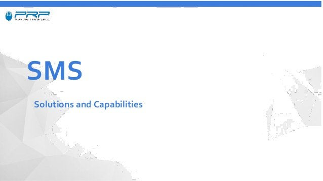 SMS Solutions and Capabilities