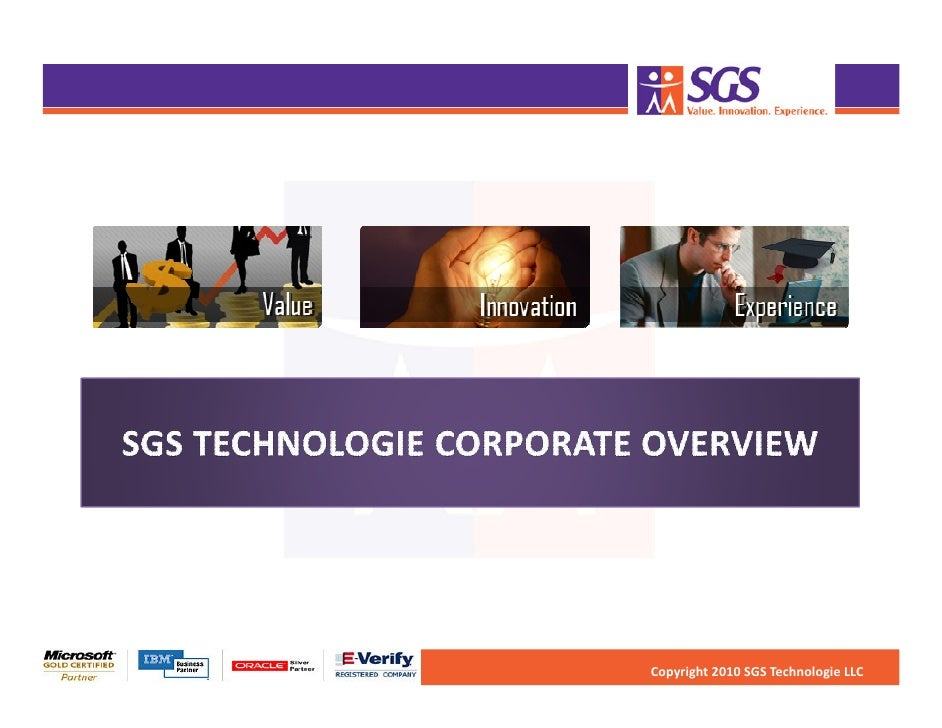 Copyright 2010 SGS Technologie LLC