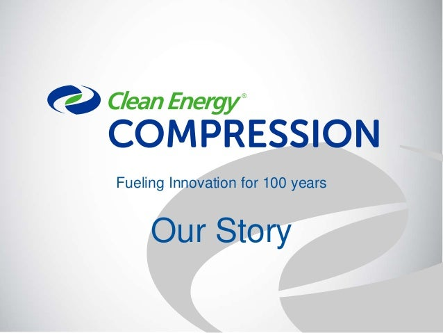 Fueling Innovation for 100 years Our Story