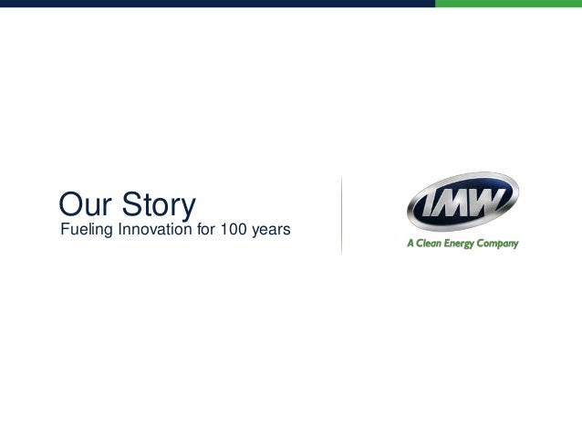 Our Story Fueling Innovation for 100 years