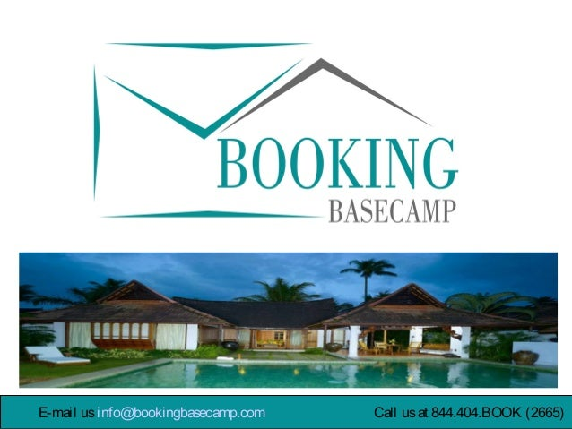 E-mail usinfo@bookingbasecamp.com Call usat 844.404.BOOK (2665)E-mail usinfo@bookingbasecamp.com Call usat 844.404.BOOK (2...