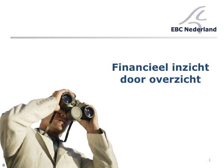 Financieel inzicht door overzicht © EBC Nederland