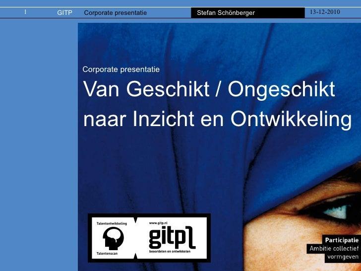 Corporate presentatie Van Geschikt / Ongeschikt naar Inzicht en Ontwikkeling