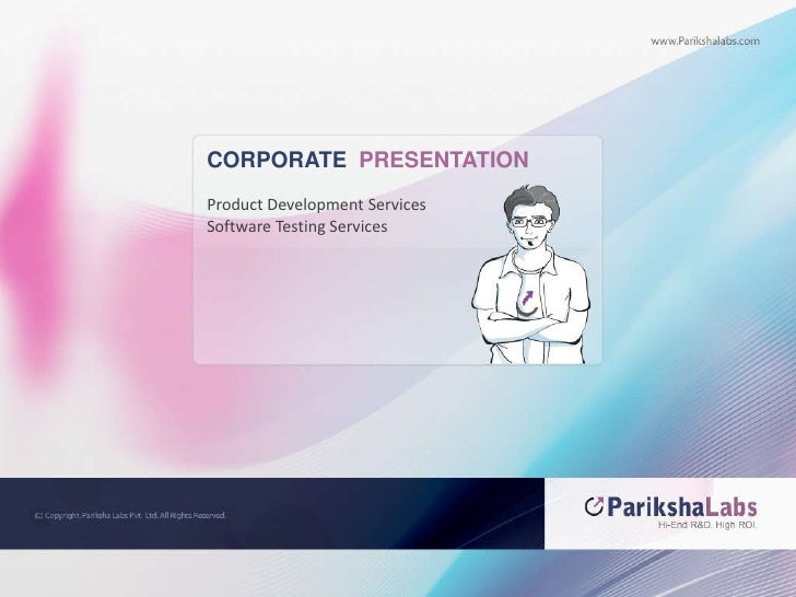 CORPORATE  PRESENTATION<br />Product Development Services<br />Software Testing Services<br />