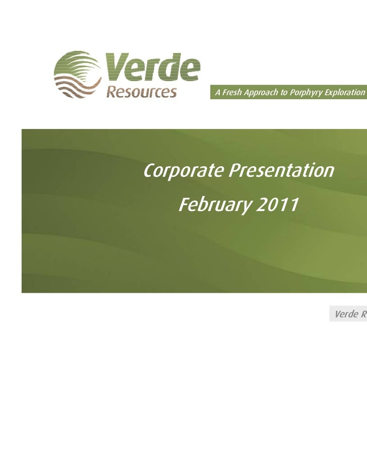 A Fresh Approach to Porphyry Exploration in South AmericaCorporate Presentation    February 2011                          ...