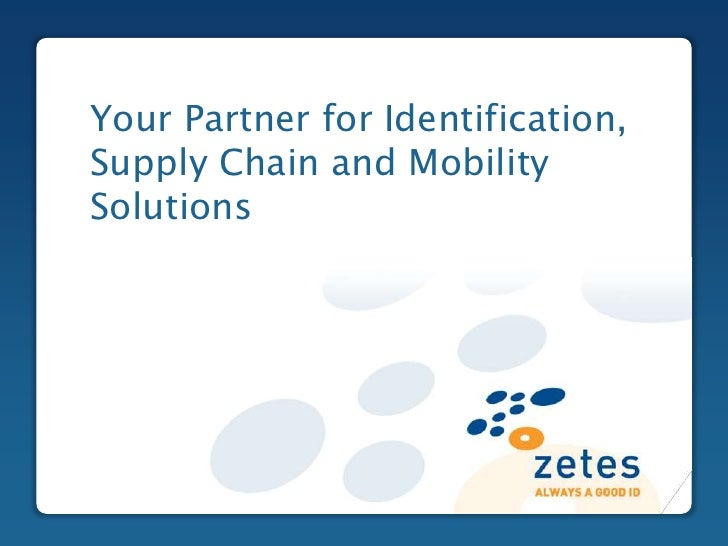 Your Partner for Identification,Supply Chain and MobilitySolutionsClick to edit Master title style