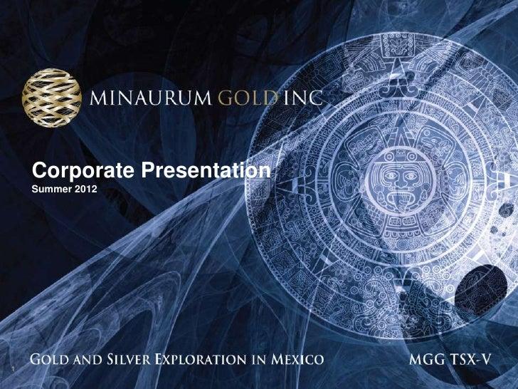 Corporate Presentation    Summer 20121