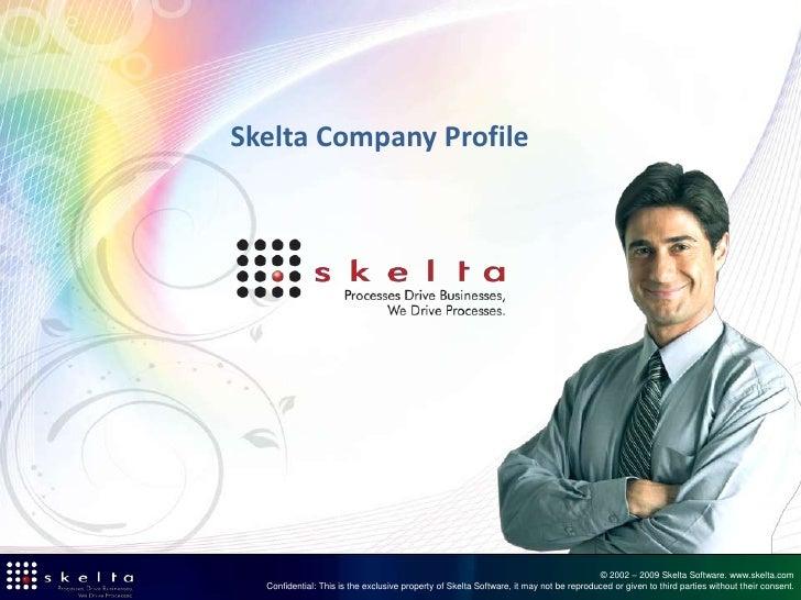 Skelta Company Profile                                                                                             © 2002 ...
