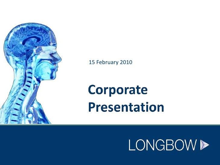 Corporate Presentation<br />15 February 2010<br />