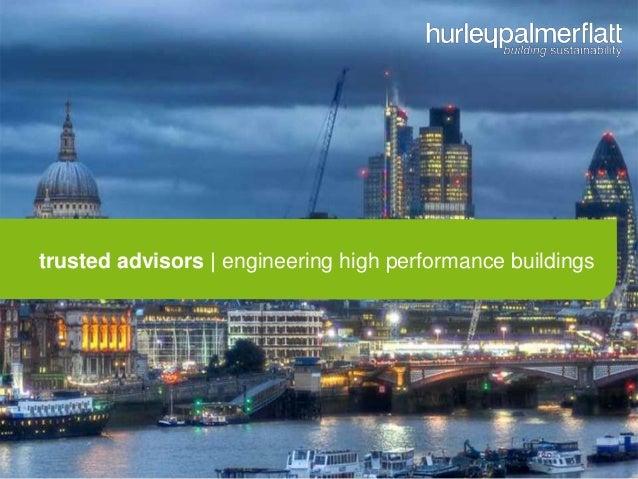trusted advisors   engineering high performance buildings