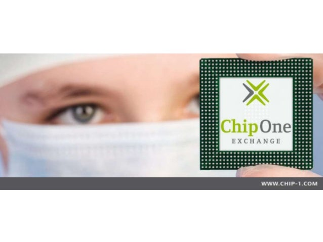 Chip One Exchange Chip One is committed to providing the highest quality service to our customers and suppliers while cont...