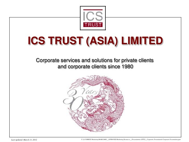 ICS TRUST (ASIA) LIMITED                          Corporate services and solutions for private clients                    ...