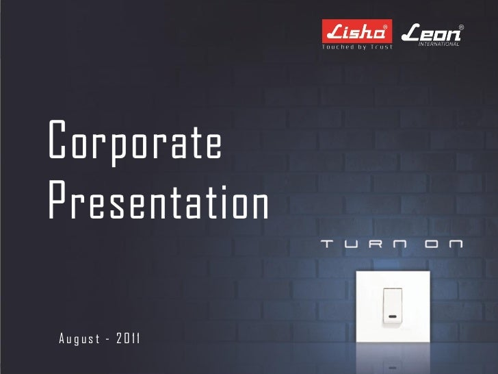 CorporatePresentationAugust - 2011