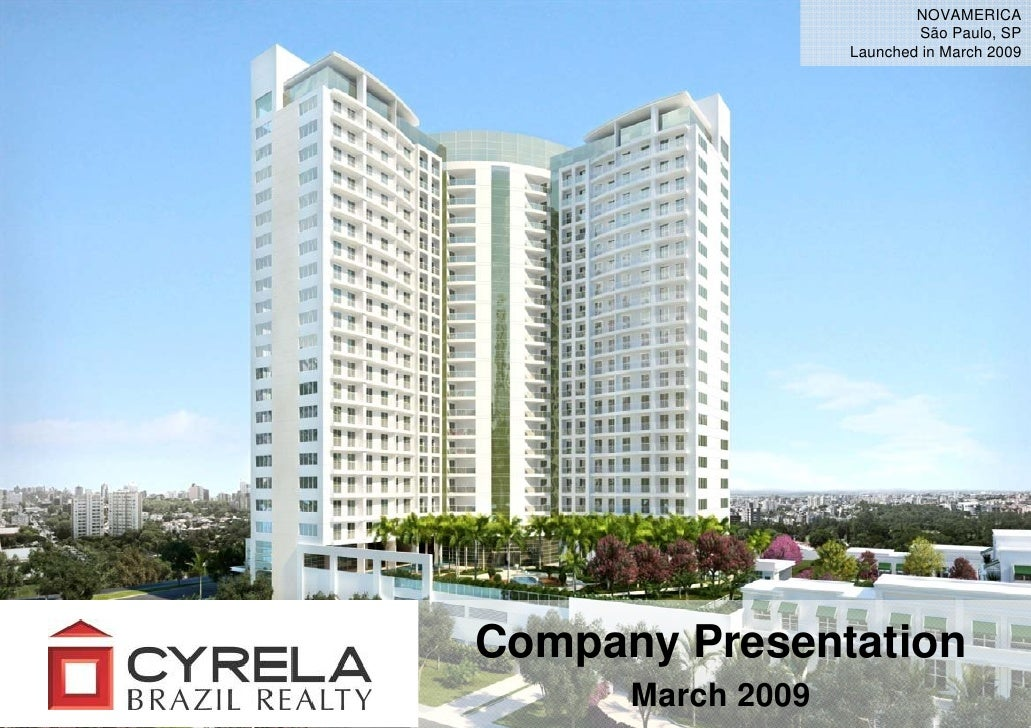 NOVAMERICA                            São Paulo, SP                    Launched in March 2009     Company Presentation    ...