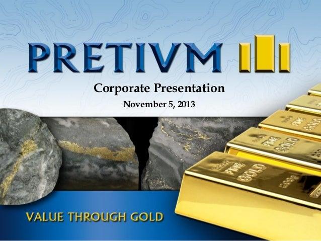 Corporate Presentation November 5, 2013