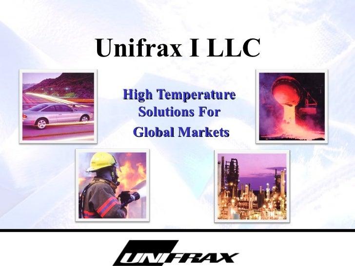 Unifrax I LLC High Temperature Solutions For Global Markets