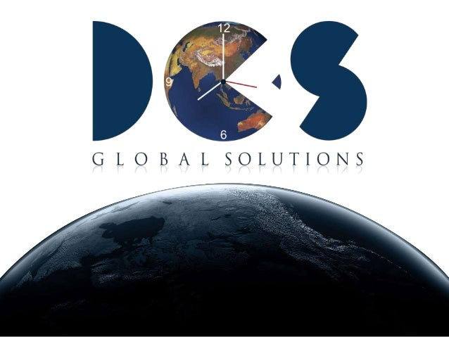 DCS Global Solutions has over a decade gathered reputation through consistent & Committed endeavor in providing innovative...