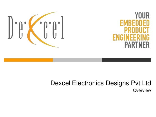 Dexcel Electronics Designs Pvt Ltd Overview