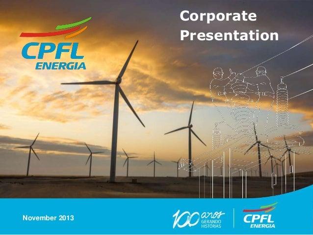 Corporate Presentation  November 2013 São Paulo, 07 de março de 2012