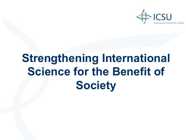 Strengthening International Science for the Benefit of Society