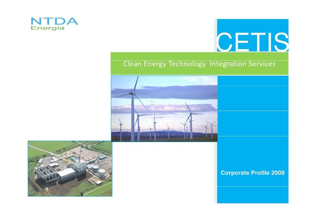 CETIS Clean Energy Technology Integration Services                                 Corporate Profile 2009