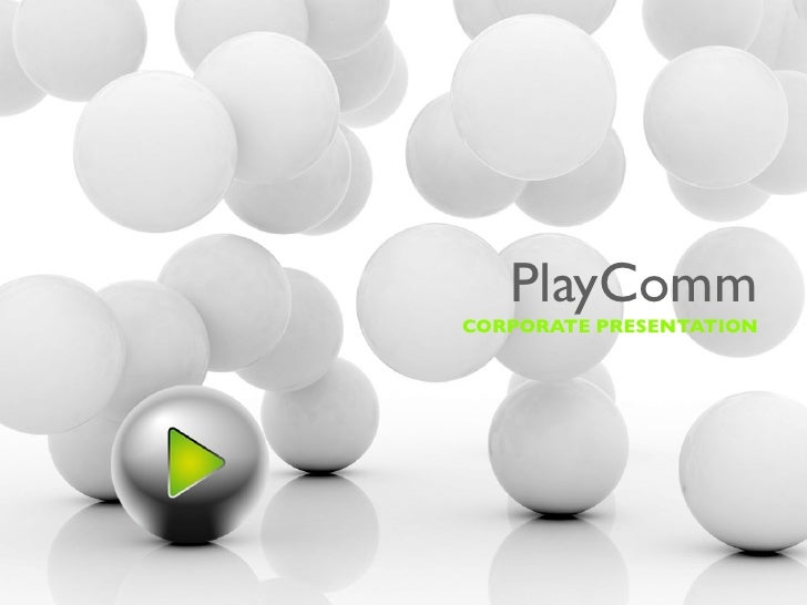 PlayCommCORPORATE PRESENTATION