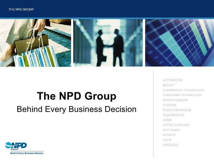 The NPD Group Behind Every Business Decision