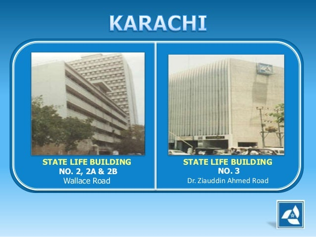 State Life Building  Wallace Road Karachi