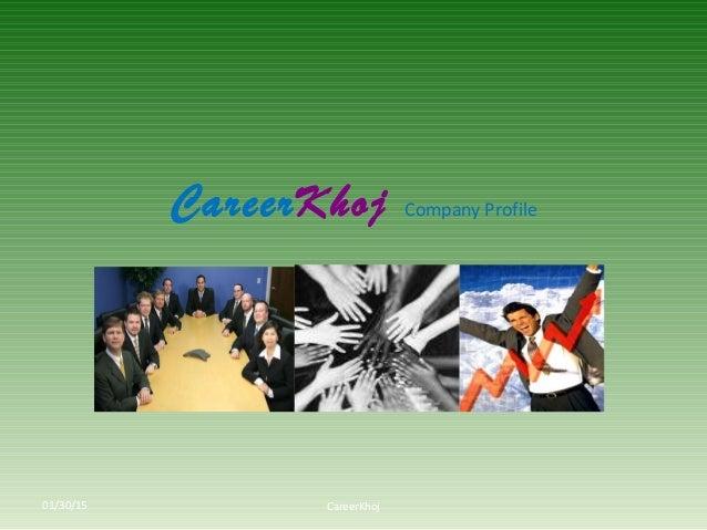 CareerKhoj Company Profile CareerKhoj01/30/15