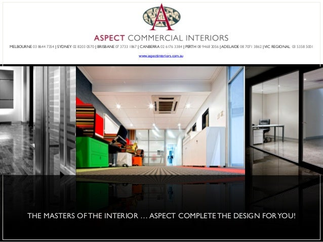 MEETING AND INTERVIEW 17 THE MASTERS OFTHE INTERIOR ASPECT COMPLETETHE DESIGN FORYOU MELBOURNE