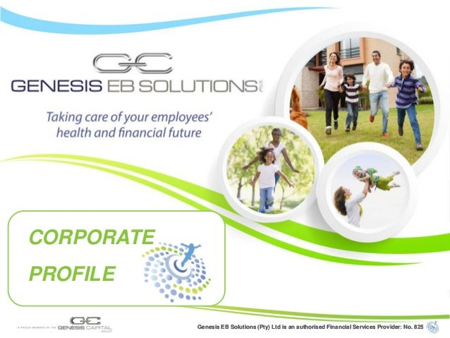 Genesis EB Solutions (Pty) Ltd is an authorised Financial Services Provider: No. 825Genesis EB Solutions (Pty) Ltd is an a...
