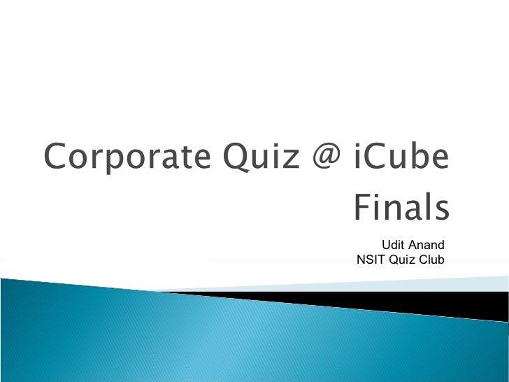 Finals Udit Anand NSIT Quiz Club