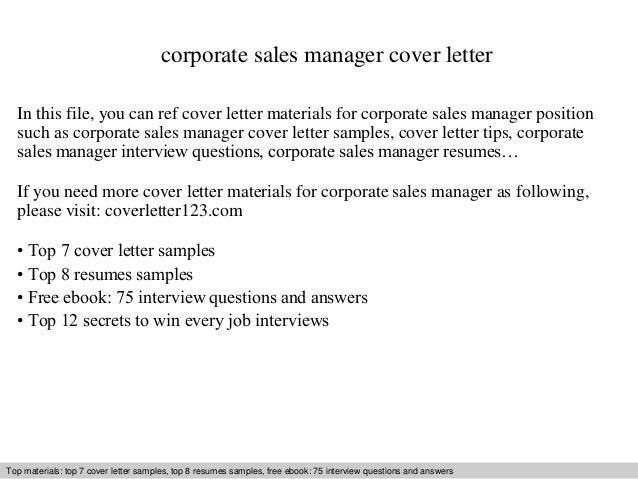 Corporate Sales Manager Cover Letter In This File, You Can Ref Cover Letter  Materials For ...